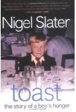 Toast by Nigel Slater